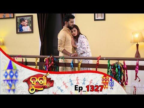 Durga   Full Ep 1327   9th Mar 2019   Odia Serial – TarangTV