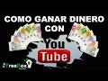 COMENZAR EN YOUTUBE DESDE CERO PARTE 4 - 2017 español    monetizar
