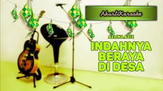 Cover images Azlina Aziz - Indahnya Beraya Di Desa ( Karaoke Versi Akustik )