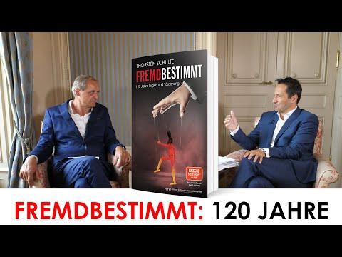 """Explosives Gespräch: Thorsten Schulte & Florian Homm über """"FREMDBESTIMMT"""" + 120 Jahre Lüge&Täuschung"""