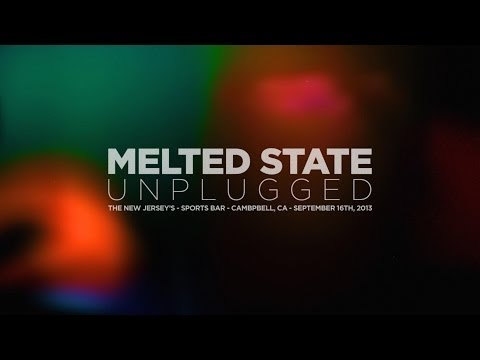 Melted State - Live and Acoustic