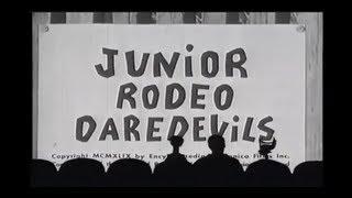 MST3K - Junior Rodeo Daredevils