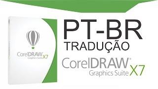 Tradução Coreldraw X7 (COMPLETA) ATUALIZADA - Inglês p/ Português [EXCLUSIVO]