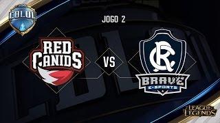Remo Brave x Red Canids (Jogo 2 - Semana 1 - Dia 2) - CBLoL 2017