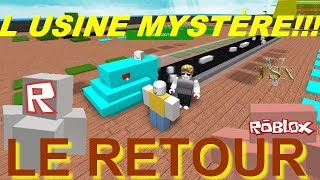 THE BACK OF THE MYSTERE USINE !!! ROBLOX
