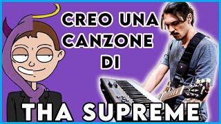 COME CREARE UNA CANZONE DI THA SUPREME... SENZA ALCUN TALENTO