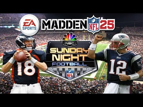Madden NFL 25 | NBC Sunday Night Football Matchup | Broncos At Patriots | Manning Brady Bowl