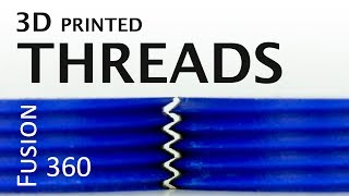 3D printed threads - 3 ways to model them in Fusion 360