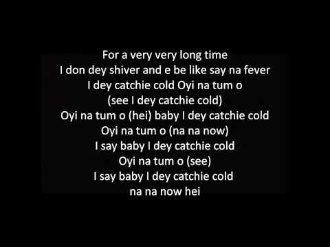 Flavour - Oyi (I Dey Catch Cold) [Lyrics]