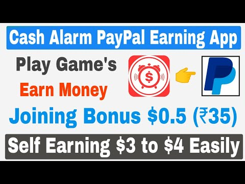 Cash Alarm New Paypal Cash Earning App | Daily Self Earning $2 to $3 Easily