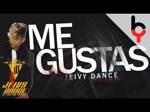 Jeivy Dance -  Me Gustas   Audio Oficial  