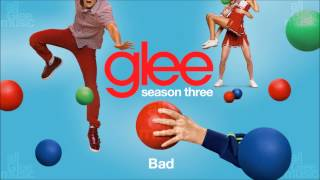 Video Bad | Glee [HD FULL STUDIO] download MP3, 3GP, MP4, WEBM, AVI, FLV Juli 2018