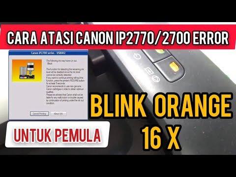 Cara Mengatasi Printer Canon IP2770 Red Blinking 5X Lampu Merah Kedip Lima Kali.