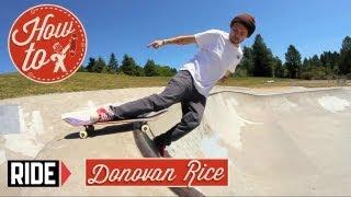 How-To Skateboarding: Staplegun with Donovan Rice