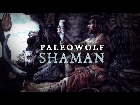 Paleowolf - Shaman (prehistoric ritual ambient)