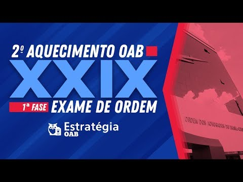 Download Aquecimento II: 1ª Fase XXIX Exame de Ordem OAB