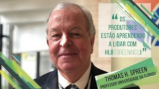 HF Brasil Entrevista - Impacto do Greening (HLB) para o produtor de citros na Flórida - Prof. Spreen