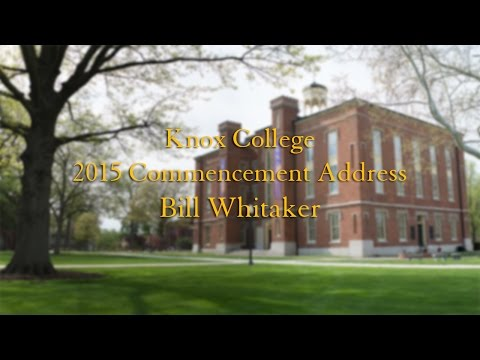 Bill Whitaker Gives 2015 Knox Commencement Address - YouTube