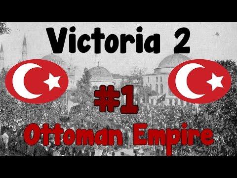 Let's Play: Victoria 2 - Ottoman Empire episode 1