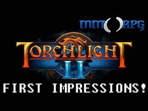 Torchlight 2 - First Impressions!