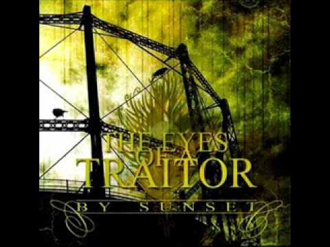 The Eyes of A Traitor - Bloodshed