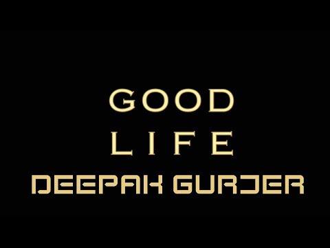 GOOD LIFE | DEEP JANDU FEAT BOHEMIA | DEEPAK GURJAR | Dance Choreography | 2018