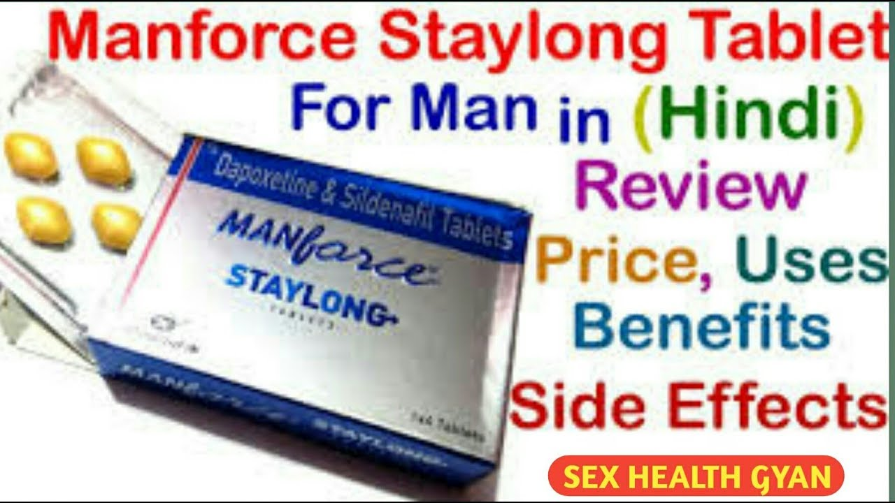 manforce staylong tablet review _ - Sex Health Gyan