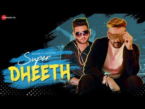 Super Dheeth - Official Music Video | Fazilpuria | Mayaank | Rossh