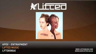 Repeat youtube video Apex - Entrapment