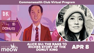 Alice Gu: The Rags To Riches Story of the Donut King