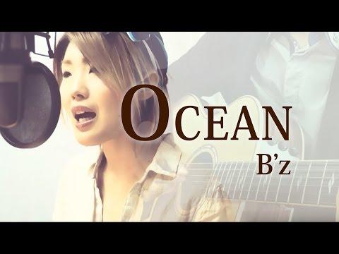 【257】OCEAN / B'z(full/歌詞) covered by SKYzART