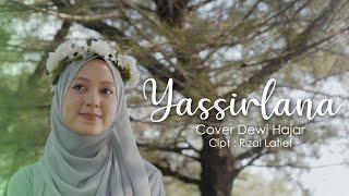 Yasir Lana Cover by Dewi Hajar