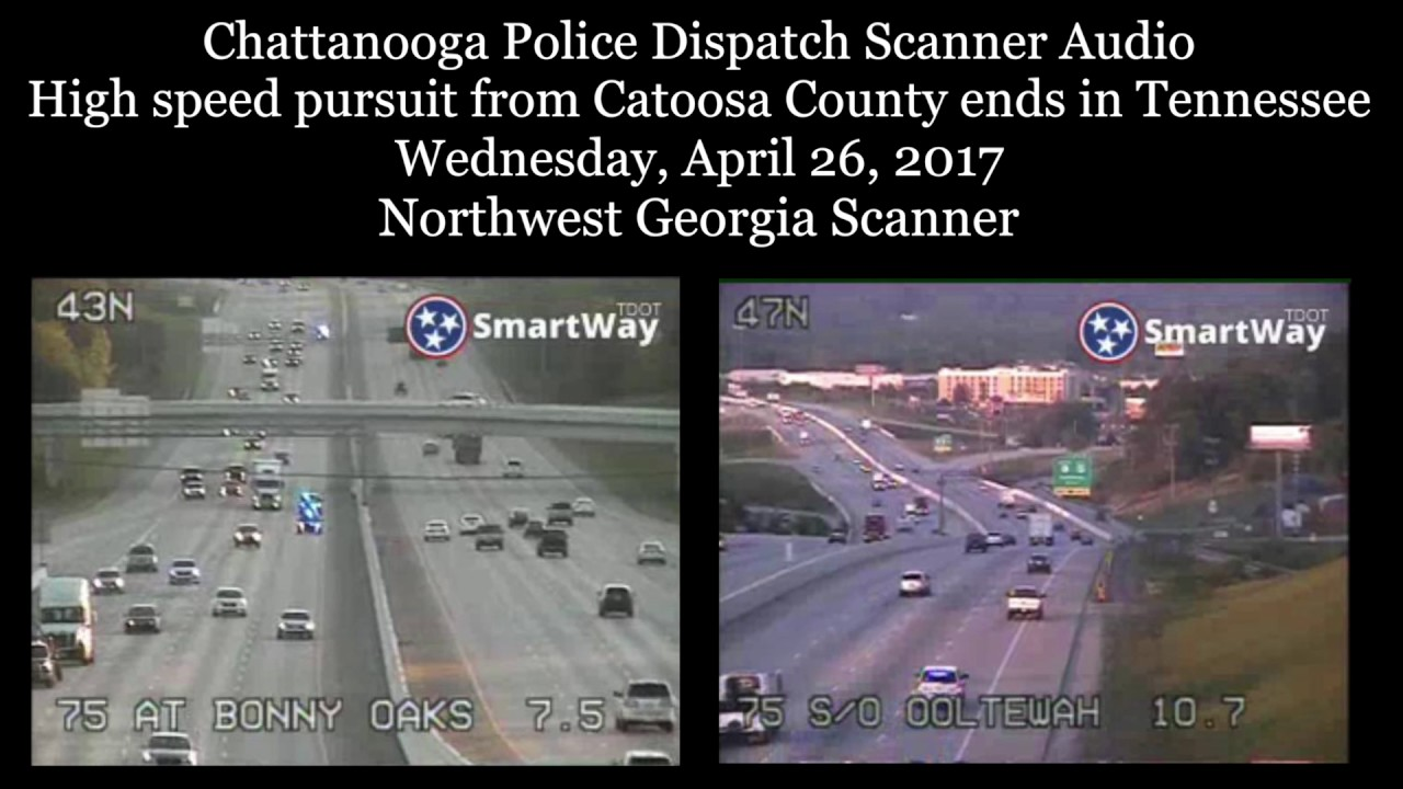 Scanner Audio High speed pursuit from Catoosa County Georgia ends on I-75  in Tennessee