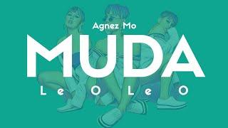 Agnes Monica - MUDA (Le O Le O Le O)