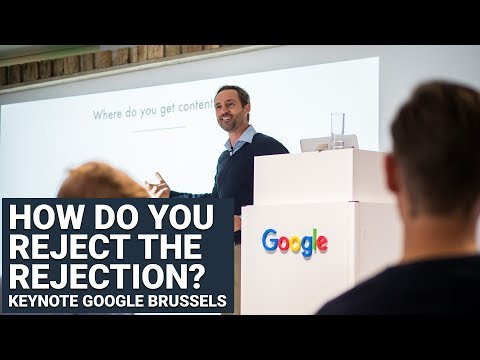 Keynote at Youtube Belgium - How do you Reject the Rejection ?