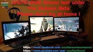 اختبار تحت الضغط gs70-2qe في لعبة The division Beta