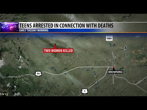 Teens arrested in connection with two deaths near Browning