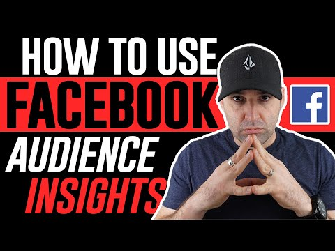 How To Use Facebook Audience Insights 2019 - Facebook Ads
