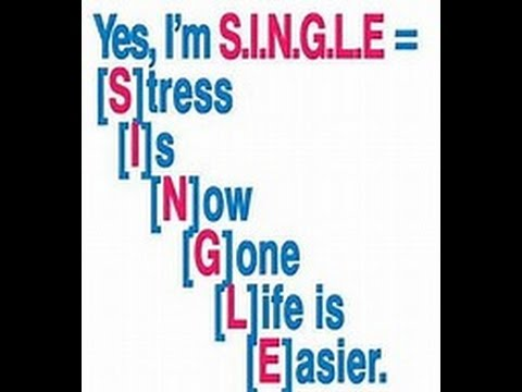 BEING SINGLE AND FREE