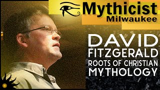 David Fitzgerald Reveals the Roots of Christian Mythology