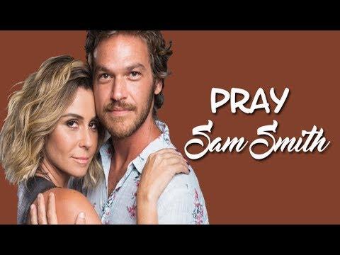 Sam Smith Pray Tradução Segundo Sol