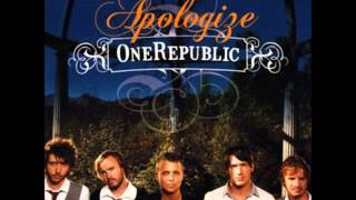One Republic   Apologize (Original Version)