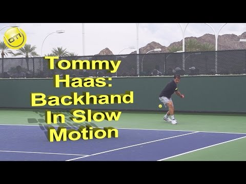 Tommy Haas: Backhand In Slow Motion