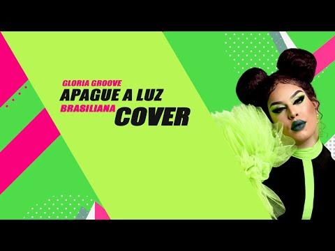 Brasiliana Canta Apaga a Luz - Gloria Groove