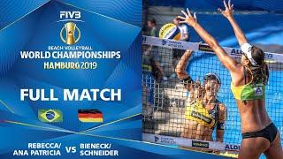 Ana Patricia/Rebecca vs. Bieneck/Schneider - Full Match   Beach Volleyball World Champs Hamburg 2019