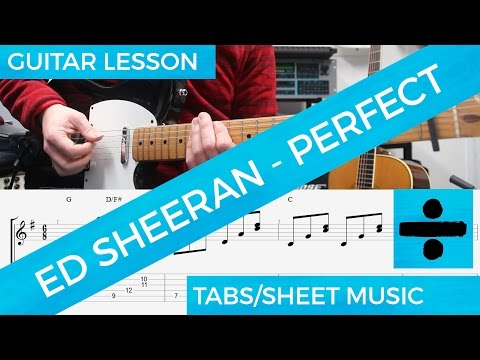 Ed Sheeran, Perfect, Guitar Lesson, FREE DOWNLOAD CIFRA, TAB, Chords, SOLO, Complete Tutorial