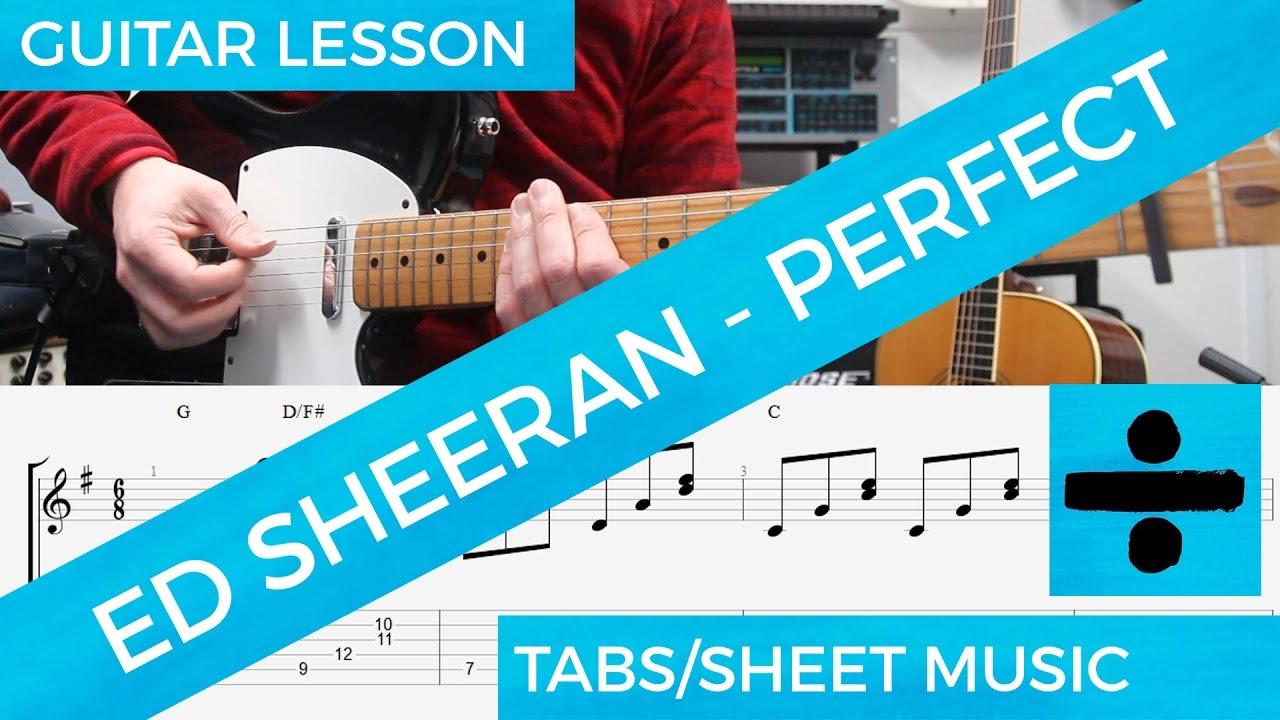 Ed Sheeran, Perfect, Guitar Lesson, FREE DOWNLOAD CIFRA