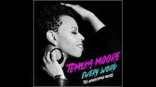 Temika Moore - Every Word (Honeycomb Vocal Mix)
