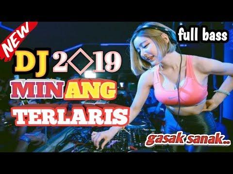 DJ MINANG TERBARU🔥|PALING LARIS 2019 NONSTOP