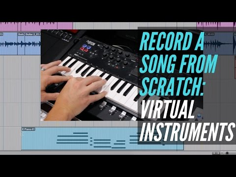 How To Record A Song From Scratch - Virtual Instruments - RecordingRevolution.com